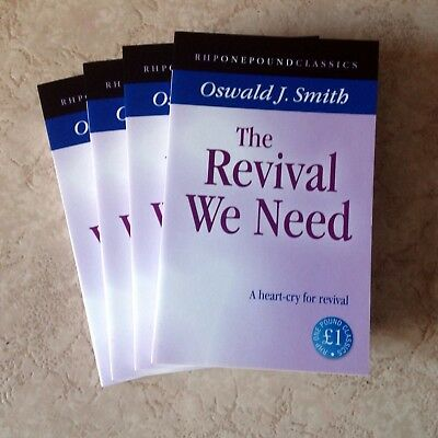 The Revival We Need. Oswald J. Smith. Paperback