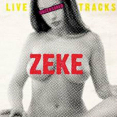 ZEKE Live Tracks Uncensored LP . punk motorhead dwarves judas priest supersucker