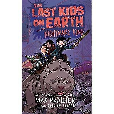 The Last Kids on Earth and the Nightmare King (Hardcover)