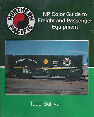 NP Color Guide to Freight and Passenger Equip, 1940-1970, NORTHERN PACIFIC (NEW)