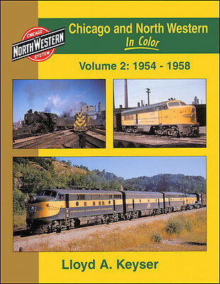 CHICAGO & NORTH WESTERN in Color, Vol. 2, 1954-1958, mainly ILLINOIS & WISCONSIN
