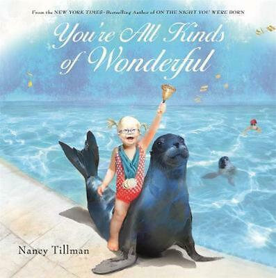 You're All Kinds of Wonderful by Nancy Tillman Hardcover Book Free Shipping!