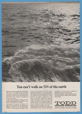 1968 Todd Shipyards Corp You can't walk on 75% of the earth magazine print ad