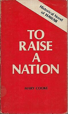 Vintage Hawaii 1970 TO RAISE A NATION by Mary Cooke, Hawaiian Missionary Society