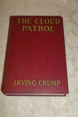 Vintage 1929 Book The Cloud Patrol Irving Crump ~ Illus Wm Heaslip First Edition