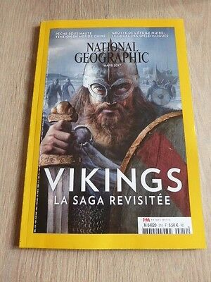 Revue  National Geographic  N° 210  De  Mars  2017 / Vikings  La Saga Revisitee