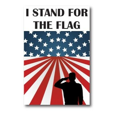 I Stand For The Flag Patriotic Magnet 4x6 inch Decal for Car Truck SUV or Fridge