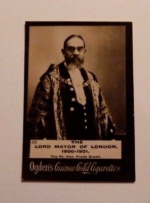 Ogden`s Guinea Gold Cigarettes Card,Nr. 52,The Lord Mayor of London 1900-1901,