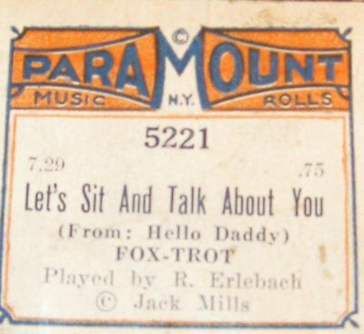 "Paramount ""let's Sit And Talk About You"" Original Old Piano Roll 1017"