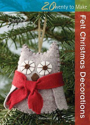 Felt Christmas Decorations (Twenty to Make), Corinne Lapierre | Paperback Book |