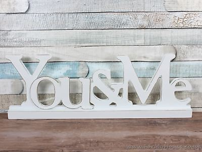 White Shabby Chic You & Me Freestanding or Hanging Wooden Plaque Sign Wedding
