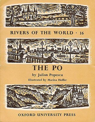 RIVERS OF THE WORLD Series, Book #16 – THE PO    Italy France   1962  RARE