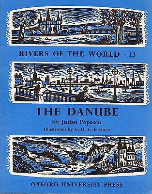 RIVERS OF THE WORLD Series, Book #13 – THE DANUBE  Europe  1961  RARE