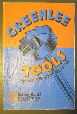 Vintage 1940's Greenlee Tools For Mortising, Boring and Routing Catalog No 32