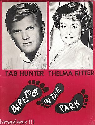 "Tab Hunter ""BAREFOOT IN THE PARK"" Thelma Ritter / Neil Simon 1968 Program"