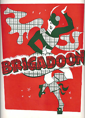 "Lerner & Loewe ""BRIGADOON"" David Brooks / Marion Bell 1948 Broadway Program"