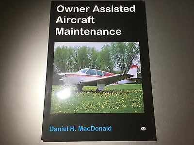 Owner Assisted Aircraft Maintenance by Daniel MacDonald Continental Lycoming TCM