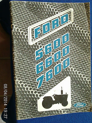 Ford 5600/6600 And 7600 Tractors Manual 1977