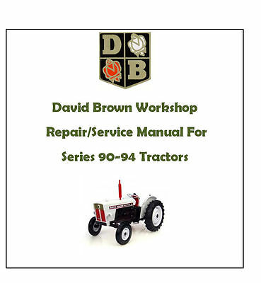 David Brown Workshop / Service / Repair Manual (Case) 90 - 94 Series