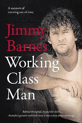 Working Class Man by Jimmy Barnes Hardcover Book