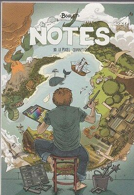 BD NOTES tome 10 LE PIXEL QUANTIQUE  Boulet EO