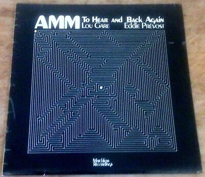 AMM*LOU GARE*EDDIE PREVOST to hear amd back again 1978 UK MATCHLESS STEREO LP