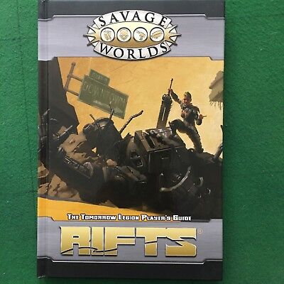 Savage Worlds RIFTS The Tomorrow Legion Player's Guide