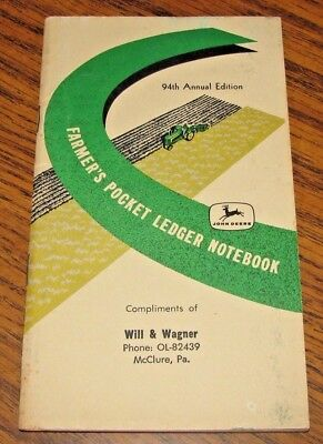 1960 1961 JOHN DEERE Farmers Pocket Ledger WILL & WAGNER McCLURE PA 94th Edition