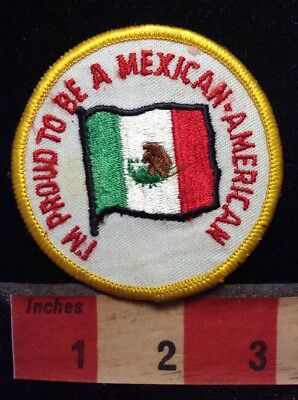 I'M PROUD TO BE A MEXICAN-AMERICAN - Mexico Flag Patch 74T