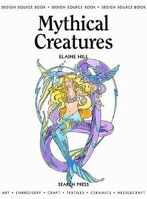 Design Source Bks.: Mythical Creatures