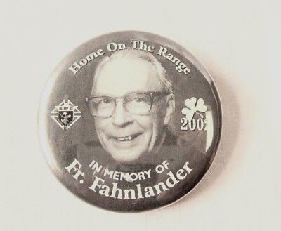 Home On the Range - 2002 Knights of Columbus Fr. Fahnlander Remembrance Pin