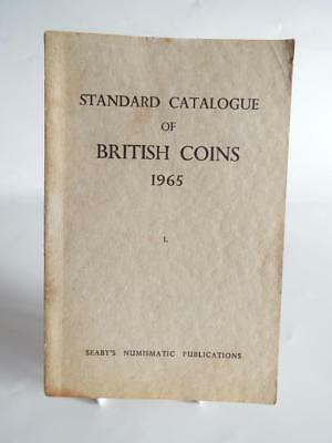 STANDARD CATALOGUE OF BRITISH COINS 1965 - Seaby's Numismatic Publications ..