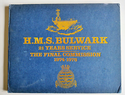 HMS Bulwark Final Commission book 1974 - 76
