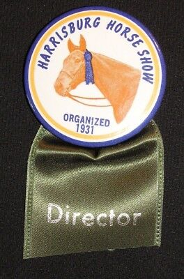 VINTAGE HARRISBURG PA HORSE SHOW DIRECTOR BADGE Pin Pinback Button Agriculture