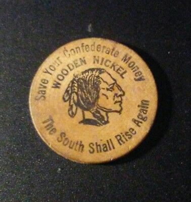 Beaumont Tx Wooden Nickel Save Your Confederate Money  South Shall Rise Again