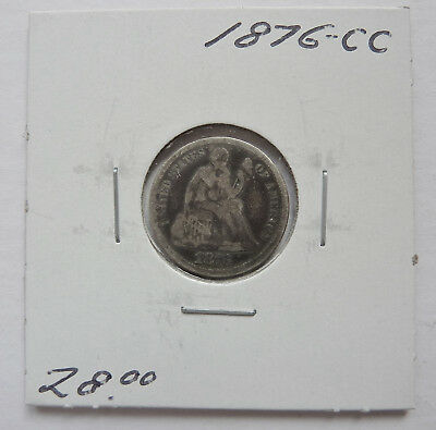 1876-CC U.S. SEATED LIBERTY DIME ~ ABOUT GOOD to GOOD CONDITION