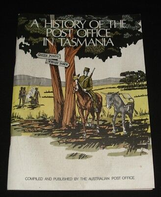 TASMANIA ~ HISTORY OF THE POST OFFICE IN TASMANIA - 72 pages