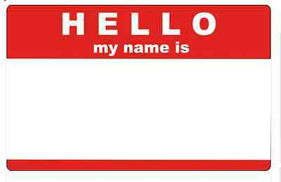 Hello my name is Party stickers x 10 Red/White! 90 x 50mm!