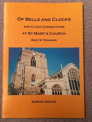 Bells & Turret Clock Of St Marys Bury St Edmunds Suffolk Church Clock Booklet