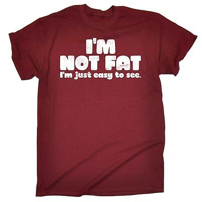 Im Not Fat Im Just Easy To See Funny Plus Sized Clothing Overweight T-SHIRT