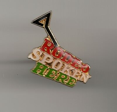 Vintage RODEO SPOKEN HERE old enamel pin