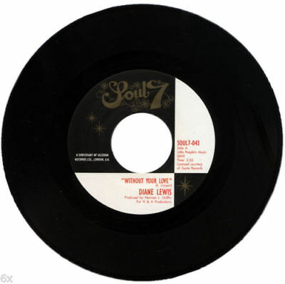 """DIANE LEWIS  """"WITHOUT YOUR LOVE""""  Great Northern Soul Mover! 7 / 45"""
