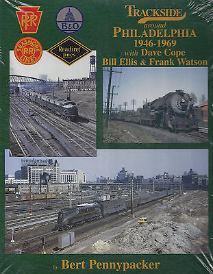 Trackside around PHILADELPHIA, 1946-1969 -- (Out of Print NEW BOOK)