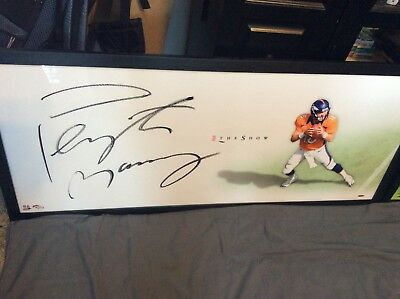 """Peyton Manning Signed Broncos Upper Deck """"The Show"""" 20"""" x 46""""! Massive auto!!!!!"""