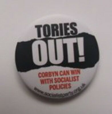 """""""tories Out!"""" Corbyn Can Win With Socialist Policies Political Badge"""