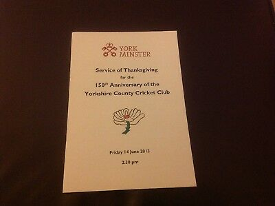 YORKSHIRE CCC..150th ANNIVERSARY SERVICE OF THANKSGIVING PROGRAMME.