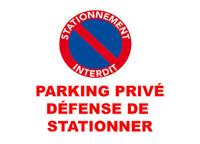 Panneau signalétique PARKING PRIVE DEFENSE DE STATIONNER