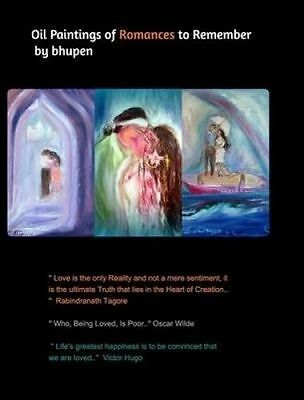 Oil Paintings of Romances to Remember by Bhupen -Hcover