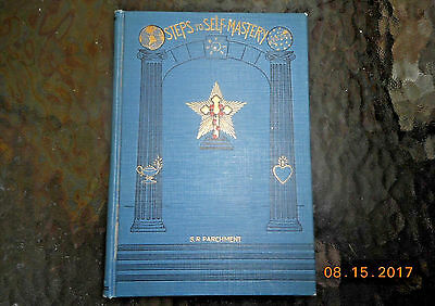 1927 1st ED STEPS TO SELF MASTERY S R PARCHMENT OCCULT, FULFILLMENT, PHILOSOPHY
