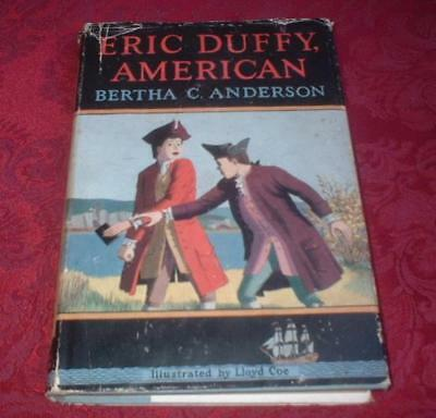 1955 BOOK ERIC DUFFY, AMERICAN by BERTHA C ANDERSON 1st ED w dj ~ BOND SERVANT